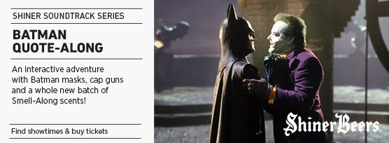 Banner: Shiner Soundtrack Series BATMAN QUOTE-ALONG