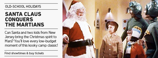 Banner: SANTA CLAUS CONQUERS THE MARTIANS Old-School Holidays