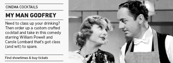 Banner: Cinema Cocktails MY MAN GODFREY - 2014 upload