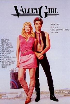 Summer of '83: VALLEY GIRL