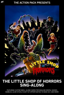 The LITTLE SHOP OF HORRORS Sing-Along