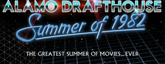 Badass Digest And Alamo Drafthouse Invite You To Celebrate The Summer of 1982
