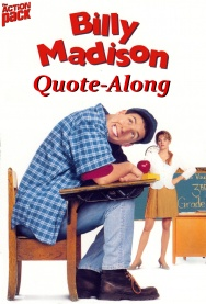 BILLY MADISON Quote-Along