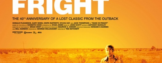 See The Poster For Drafthouse Films' WAKE IN FRIGHT, Playing At FF2012!