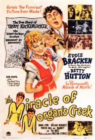 Preston Sturges: THE MIRACLE OF MORGAN'S CREEK