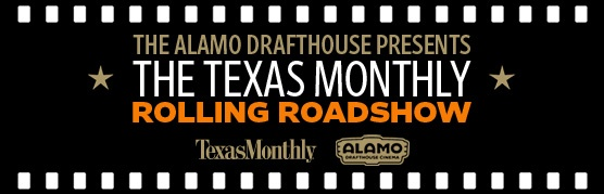 The Texas Monthly Rolling Roadshow