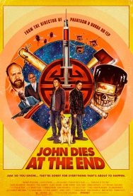 JOHN DIES AT THE END with director Don Coscarelli in person