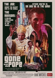 Grindhouse Double Feature: GONE WITH THE POPE & AN AMERICAN HIPPIE IN ISRAEL