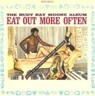 RUDY RAY MOORE: EAT OUT MORE OFTEN