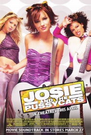 Music Monday: JOSIE AND THE PUSSYCATS