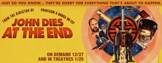 JOHN DIES AT THE END Is Your New Favorite Movie