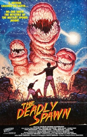 Summer of '83: THE DEADLY SPAWN