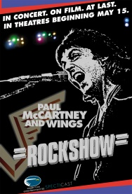 ROCKSHOW: from the Wings Over America Tour