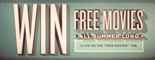 "Love movies? ""Like"" us on Facebook for a chance to to win FREE movies all summer long!"