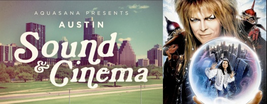 TONIGHT! Aquasana's AUSTIN SOUND & CINEMA presents LABYRINTH with SUPER CREEPS