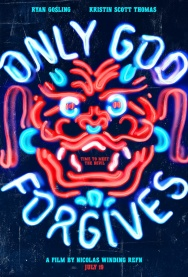 Advance Screening: ONLY GOD FORGIVES