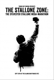 THE STALLONE ZONE: THE SYLVESTER STALLONE MEGA-MARATHON