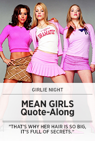 Poster: MEAN GIRLS Quote-Along
