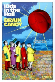 The New Movement Presents KIDS IN THE HALL: BRAIN CANDY w/ Kevin McDonald!
