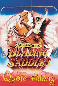 Aquasana presents SOUND & CINEMA: BLAZING SADDLES QUOTE-ALONG