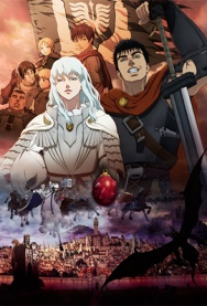 BERSERK: THE GOLDEN AGE ARC I, II and III