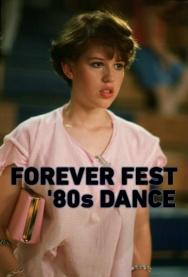 Forever Fest '80s Dance