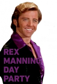 Forever Fest: Rex Manning Day Party