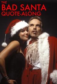 Bad Santa Quote-Along