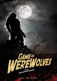 Cine Las Americas: LOBOS DE ARGA (GAME OF WEREWOLVES)