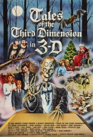 TALES OF THE THIRD DIMENSION IN 3-D (not in 3-D)