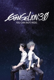 EVANGELION: 3.0 YOU CAN (NOT) REDO