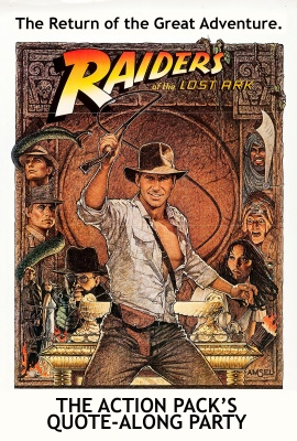 RAIDERS OF THE LOST ARK QUOTE-ALONG
