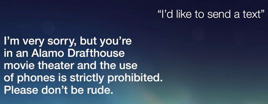 Siri tells you to turn off your phone in the theater… or else