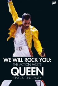 WE WILL ROCK YOU: The QUEEN Sing-Along