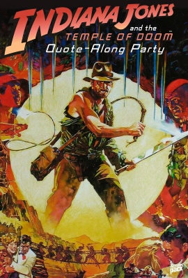 INDIANA JONES AND THE TEMPLE OF DOOM Quote-Along