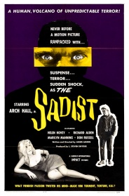 THE SADIST with Arch Hall, Jr. in person!