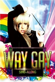 WAY GAY Sing-Along