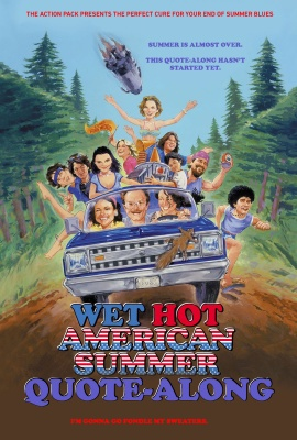 Wet Hot American Summer Quote-Along