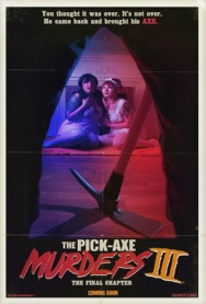 The Pick-Axe Murders Part III: The Final Chapter w/ director Jeremy Sumrall live!