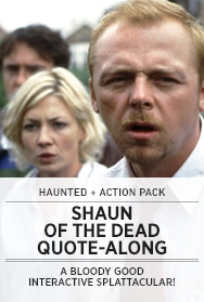 Poster: SHAUN OF THE DEAD Quote-along - 2014 Upload