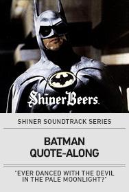 Poster: Shiner Soundtrack Series: BATMAN QUOTE-ALONG