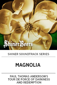 Poster: Shiner Soundtrack Series: MAGNOLIA