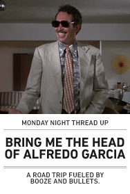 Poster: BRING ME THE HEAD OF ALFREDO GARCIA