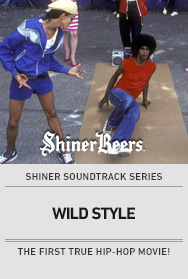Poster: Shiner Soundtrack Series: WILD STYLE