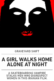 Poster: A Girl Walks Home Alone At Night