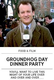 Poster: GROUNDHOG DAY Dinner Party - 2015 upload