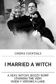 Poster: Cinema Cocktails I MARRIED A WITCH - 2015 upload