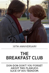 Poster: THE BREAKFAST CLUB 30th Anniversary
