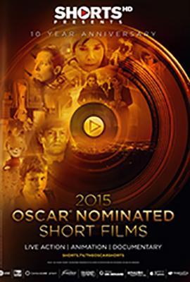 2015 OSCAR NOMINATED SHORTS- LIVE ACTION