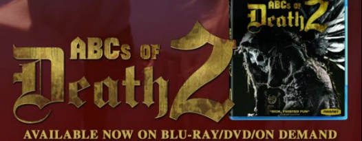 ABCs OF DEATH 2 Is Out On Blu